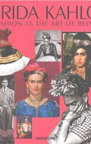 Frida Kahlo: Fashion as the Art of Being by Susana Vidal book cover